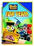 Bob the Builder: Bob's Top Team
