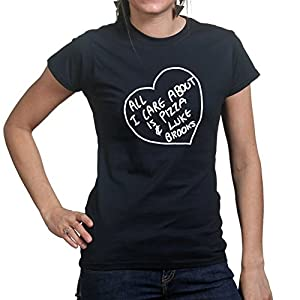 All I Care About Is Pizza and Luke Brooks Womens Girls Ladies T-shirt