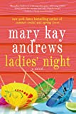 Ladies' Night, Mary Kay Andrews, 1250019664