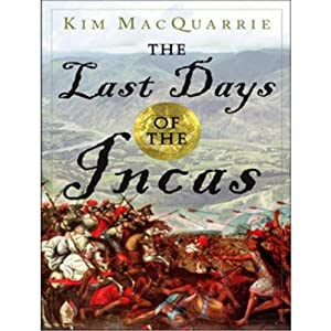 The Last Days of the Incas Audiobook