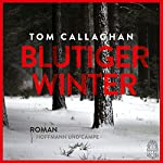 Blutiger Winter | Tom Callaghan