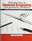 Introduction to Financial Accounting Comprehensive Problems, Racic, James E., 1465223517
