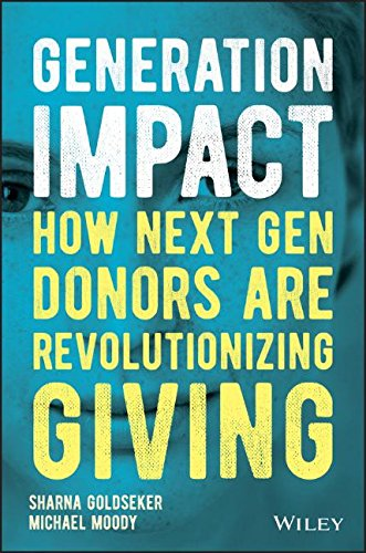 Book Cover: Generation Impact: How Next Gen Donors Are Revolutionizing Giving