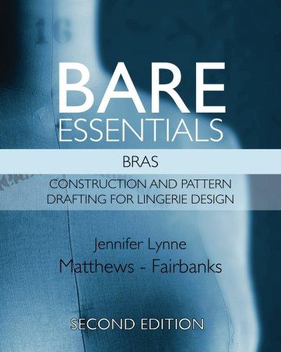Bare Essentials: Bras - Second Edition