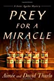 img - for Prey for a Miracle (A Sister Agatha Mystery) book / textbook / text book
