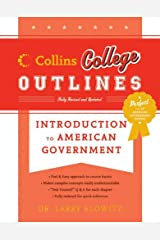 Introduction to American Government (Collins College Outlines) Kindle Edition