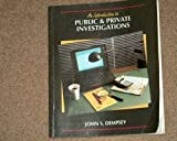 Introduction to Public and Private Investigations, John S. Dempsey, 0314067655