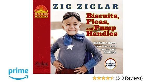 Biscuits Fleas And Pump Handles Zig Ziglar 9781598597059