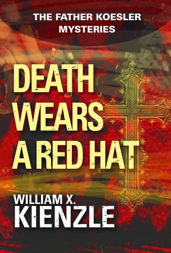 Death Wears a Red Hat: The Father Koesler Mysteries: Book 2