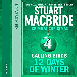 Twelve Days of Winter: Crime at Christmas - Calling Birds