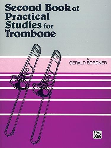 (Second Book of Practical Studies for Trombone by Gera;d Bordner (1985) Paperback )