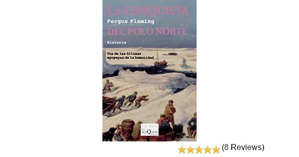 La conquista del Polo Norte (Volumen Independiente): Amazon.es ...