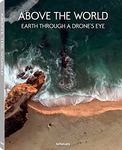 Pdf Photography Above the World: Earth Through A Drone's Eye