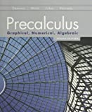 Precalculus : Graphical, Numerical, Algebraic, Demana, Franklin D., 0131369067