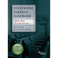 Courtroom Evidence Handbook: 2018-2019 Student Edition (Selected Statutes)