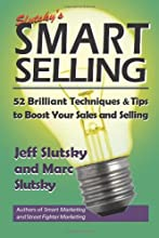 Smart Selling: 48 Brilliant Tips and Techniques to Boost Your Sales