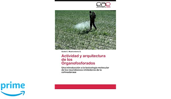Actividad y Arquitectura de Los Organofosforados: Amazon.es ...