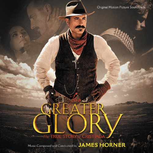 For Greater Glory: The True Story of Cristiada (2012) Movie Soundtrack