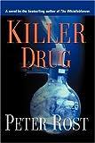 Killer Drug, Peter Rost, 1601452438