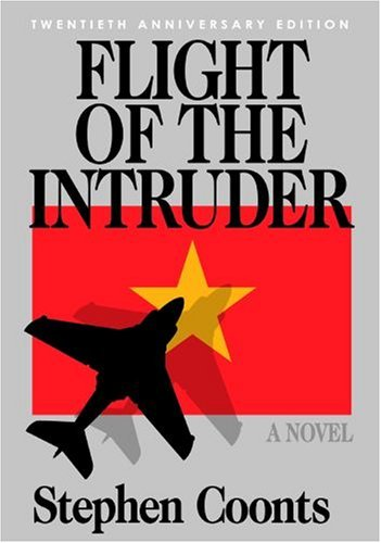 Flight of the Intruder - 20th Anniversary Edition: A Novel by Stephen Coonts (2006-10-01)