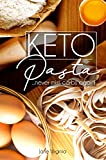 Keto Pasta: Never Miss Carbs Again! Make Keto Pasta Easy And Quick, Perfect for your Ketogenic Diet. With Family Favourites like Lasagna, Mac n Cheese, … Egg Pasta, Gnochi and Ravioli & lots more!