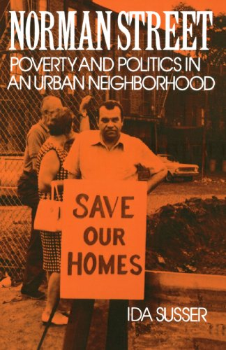 Norman Street: Poverty and Politics in an Urban Neighborhood