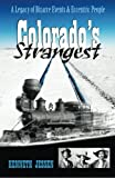 Colorado's Strangest, Kenneth Jessen, 1928656048