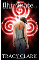 Illuminate (The Light Key Trilogy) Paperback