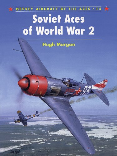 (Soviet Aces of World War 2 (Aircraft of the Aces Book 15))