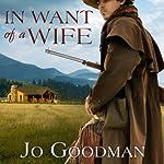 In Want of a Wife | Jo Goodman