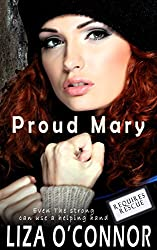 Proud Mary (Requires Rescue Book 3)