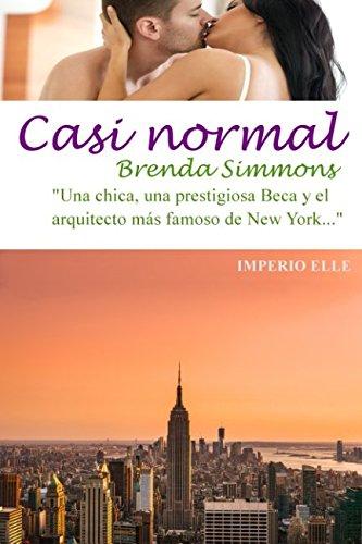 Casi normal (Imperio Elle) (Volume 1) (Spanish Edition) [Brenda Simmons] (Tapa Blanda)
