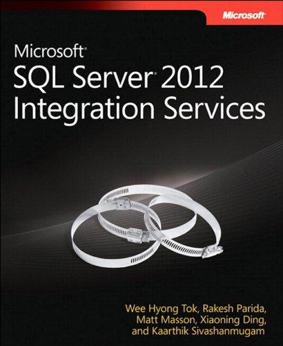 Microsoft SQL Server 2012 Integration Services (Developer Reference) Pdf