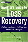 Investor's Guide to Loss Recovery, Louis L. Straney, 0470937629