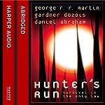 Hunter's Run | George R. R. Martin,Gardner Dezois,Daniel Abraham