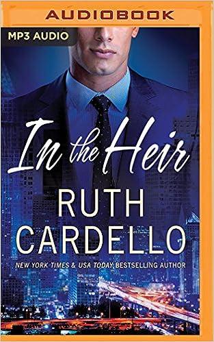 fba4830618f8f In the Heir (Westerly Billionaire Series): Ruth Cardello, Teri Clark ...
