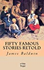 Fifty Famous Stories Retold: [Illustrated]