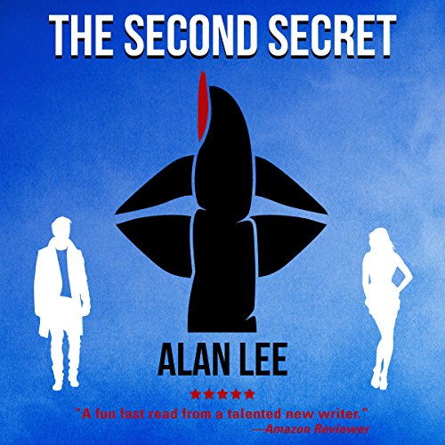 The Second Secret: An Action Mystery: Mackenzie August, Book 2