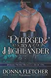 Pledged To A Highlander (Highland Promise Trilogy)
