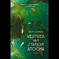 Vertrek van station Atocha: roman