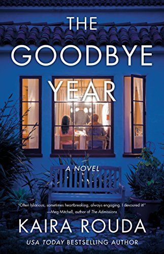The Goodbye Year: A Novel