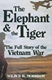 Elephant and the Tiger, Wilbur H. Morrison, 0870526235