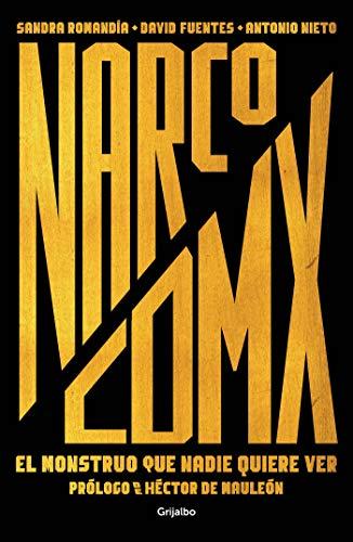 Narco CDMX: El monstruo que nadie quiere ver (Spanish Edition)