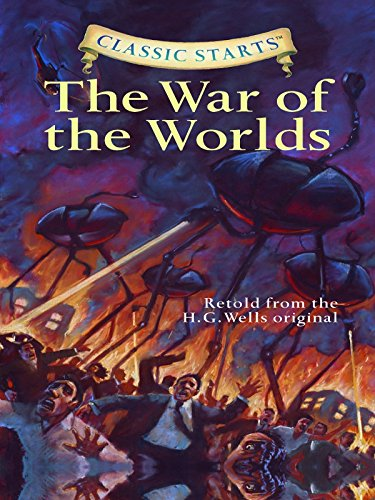 Classic Starts The War Of The Worlds Classic Starts Series