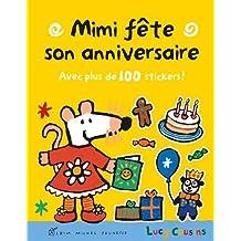 Mimi fête son anniversaire: Avec plus de 100 stickers !