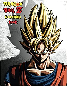 Dragon Ball Z Coloring Book for Kids and Adults - 40 ...