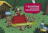 Die sieben Zwergbären, Band 3: Die Schöne und die 7 Zwergbären