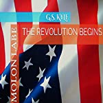 The Revolution Begins: Molon Labe | G. S. Kyle