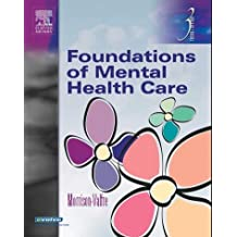 Foundations of Mental Health Care by Michelle Morrison-Valfre (2004-10-01)