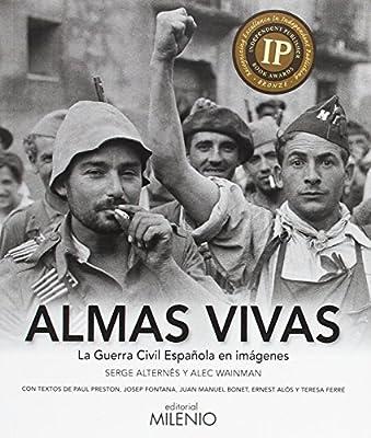 Almas vivas: La Guerra Civil Española en imágenes Visión: Amazon ...